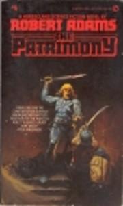 The Patrimony – tekijä: Robert Adams