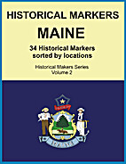 Historical Markers MAINE (Historical Markers…