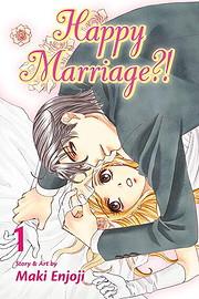 Happy Marriage?!, Vol. 1 de Maki Enjoji