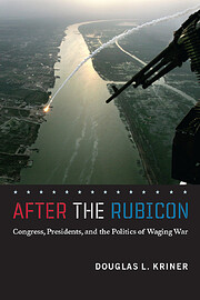 After the Rubicon: Congress, Presidents, and…