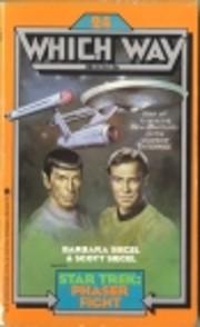 Star Trek: Phaser Fight (Which Way, No 24)…