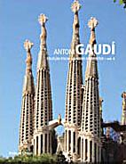 CFGA v.04 . Antoni Gaudi by Tiziana Contri