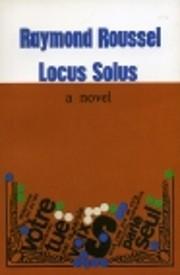 Locus Solus af Raymond Roussel