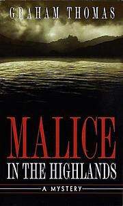 Malice in the Highlands von Graham Thomas