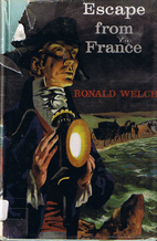 Escape from France by Ronald Welch