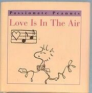 Love Is in the Air (Passionate Peanuts) av…