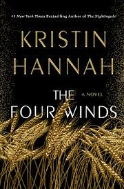 The Four Winds: A Novel de Kristin Hannah