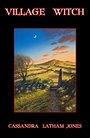 Village Witch - Cassandra Latham-Jones