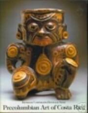 Pre-Columbian Art of Costa Rica: Between…