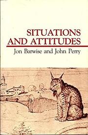 Situations and Attitudes door Jon Barwise