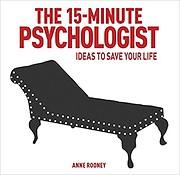 The 15 Minute Psychologist av Anne Rooney