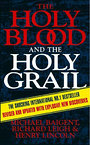 The Holy Blood And The Holy Grail - Henry Lincoln