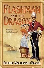 Flashman and the Dragon av George MacDonald…