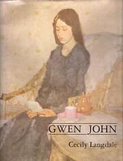 Gwen John, With a Catalogue Raisonné…