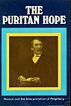 The Puritan Hope by Iain H. Murray