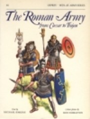 The Roman Army from Caesar to Trajan…