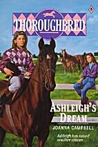 Ashleigh's Dream by Joanna Campbell