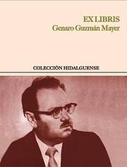 Ex libris de Genaro Guzmán Mayer