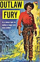 Outlaw Fury by Burt Arthur