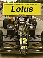 Grand Prix Team Guide: Lotus, 1983-86 No. 16…