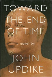 Toward the End of Time: A Novel af John…