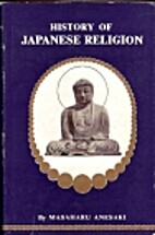History of Japanese Religion by Masaharu…