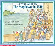 . . . If You Sailed on the Mayflower in 1620…