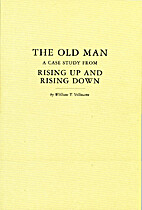 The Old Man: A Case Study From Rising Up And…