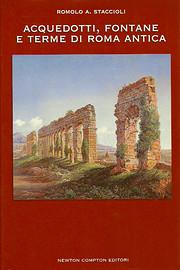 Acquedotti, fontane e terme di Roma antica:…