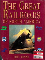 The Great Railroads of North America by Bill…