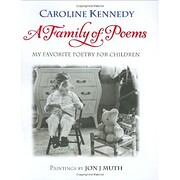 A Family of Poems: My Favorite Poetry for…