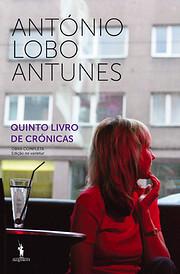 Quinto Livro de Crónicas av Antonio Lobo…