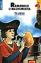 Remedius l'alchimista by Pier Luigi Luisi