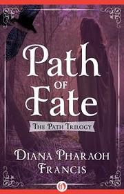 Path of fate por Diana Pharaoh Francis