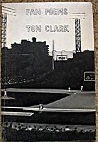 Fan poems by Tom Clark