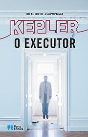 O Executor av Lars Kepler