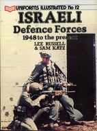 Israeli Defense Forces, 1948 to the Present…