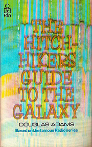 The Hitchhiker's Guide to the Galaxy…