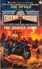 The Omega Zone (Freeway Warrior, Book 3) de…