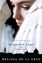Misguided Angel (Blue Bloods, Book 5) de…