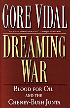 Dreaming War: Blood for Oil and the…