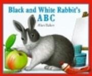 Black and White Rabbit's ABC por Alan…