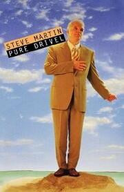 Pure Drivel de Steve Martin