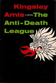 The Anti-Death League por Kingsley Amis