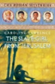 The Slave-girl from Jerusalem (The Roman…