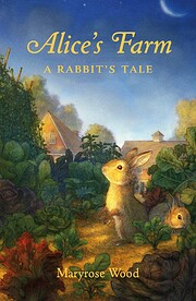 Alice's Farm: A Rabbit's Tale – tekijä:…