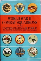 Combat squadrons of the Air Force; World War…