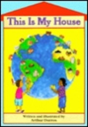 This Is My House by Arthur Dorros