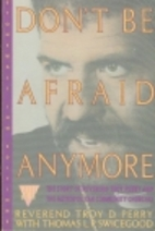 Don't Be Afraid Anymore: The Story of…
