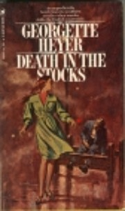 Death in the Stocks de Georgette Heyer